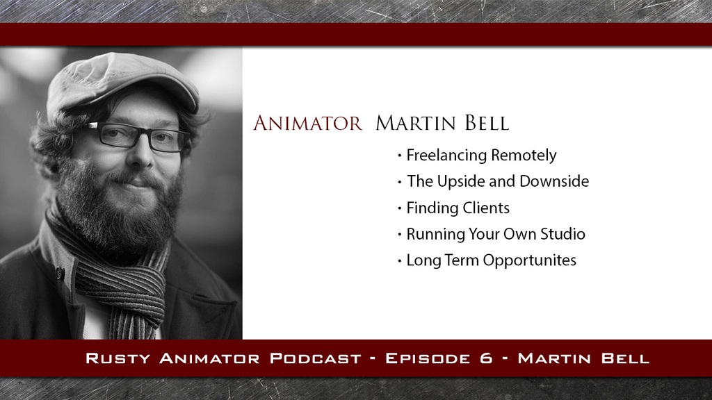 Rusty-Animation-Podcast-5-Martin