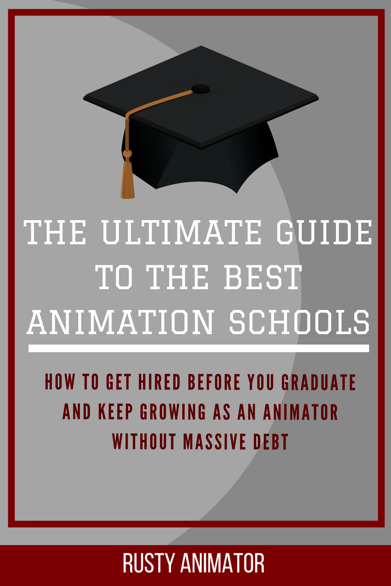The Best Animation Schools – Ultimate Guide | Rusty Animator
